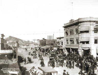 Goldfield 1906 - Claude Inmans Name on Banner Over The Street